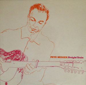 Pete Seeger Freight Train