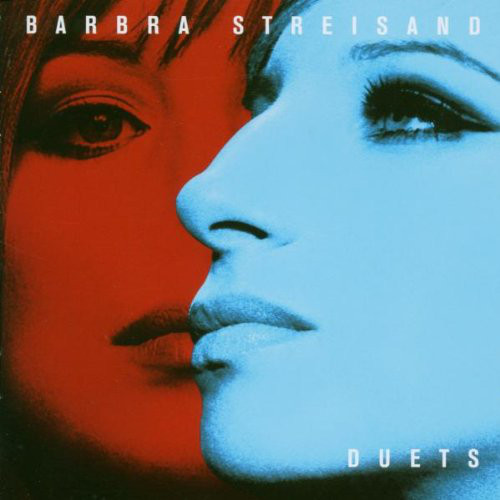 Streisand, Barbra Duets
