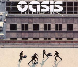 Oasis Go Let It Out