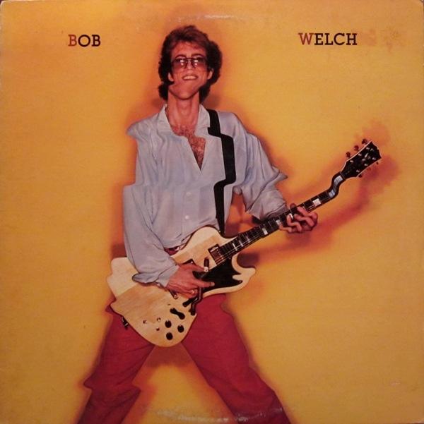 Welch, Bob Bob Welch Vinyl