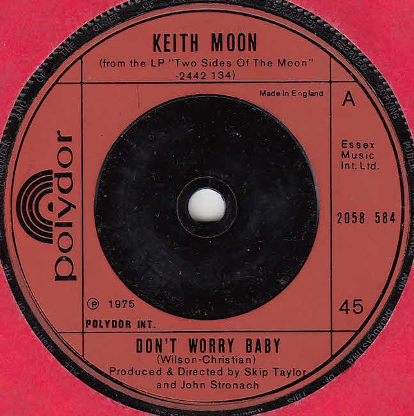 Moon, Keith Don't Worry Baby