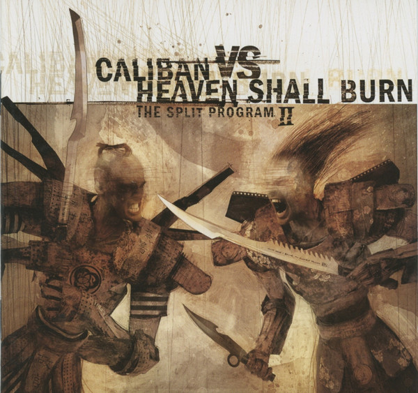 Caliban Vs Heaven Shall Burn The Split Program II