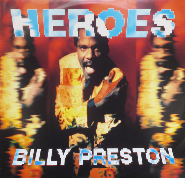 Preston, Billy Heroes