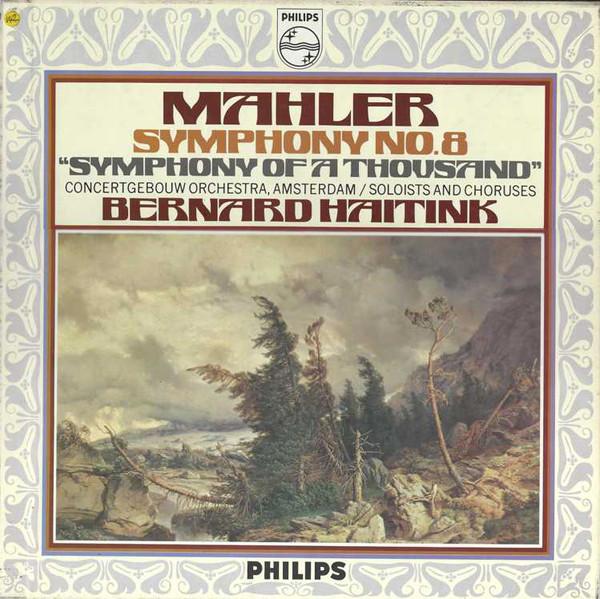 Mahler - Bernard Haitink Symphony No. 8