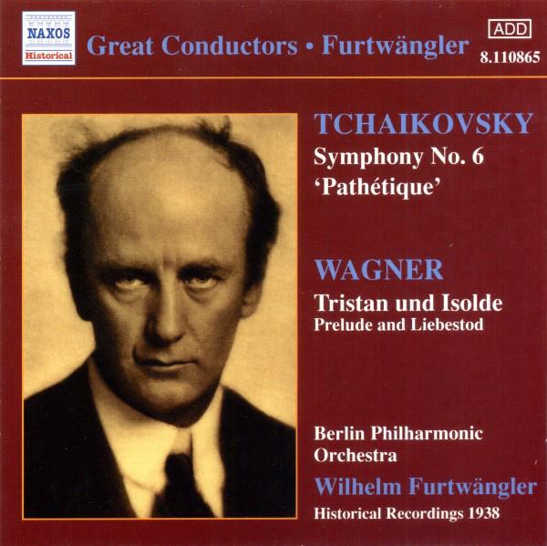 Tchaikovsky / Wagner - Berlin Philharmonic Orchestra, Wilhelm Furtwängler Symphony No 6