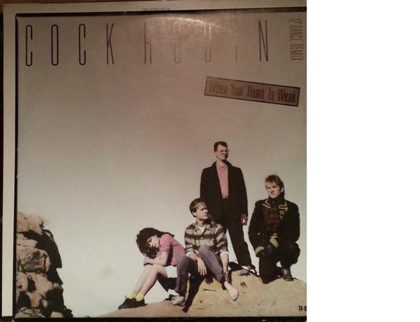 Cock Robin When Your Heart Is Weak Vinyl