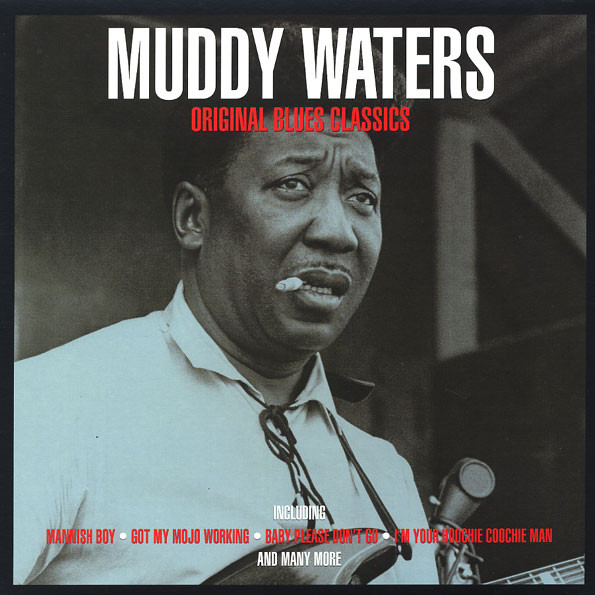 Waters, Muddy Original Blues Classics