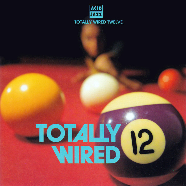 Various Totally Wired Twelve CD