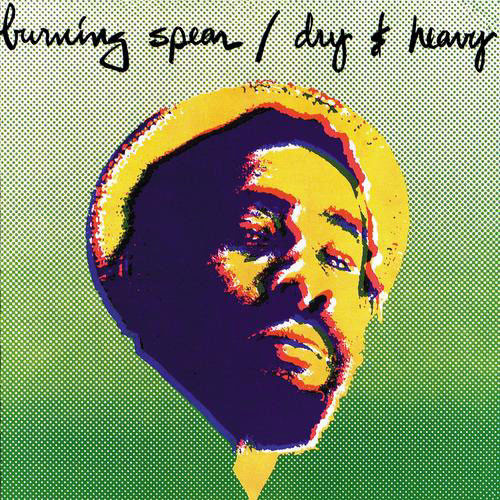 Burning Spear Dry & Heavy