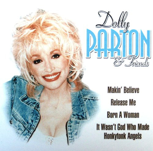 Parton, Dolly Dolly Parton & Friends