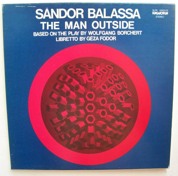 Balassa, Sandor The Man Outside