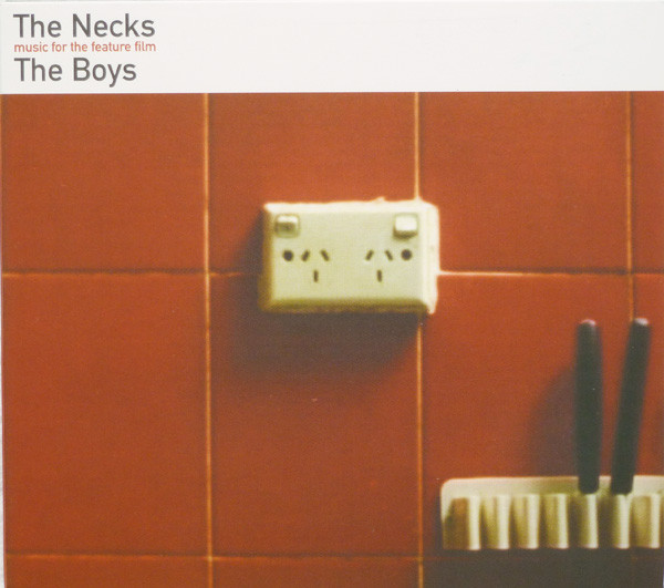 The Necks The Boys (Music For The Feature Film) CD