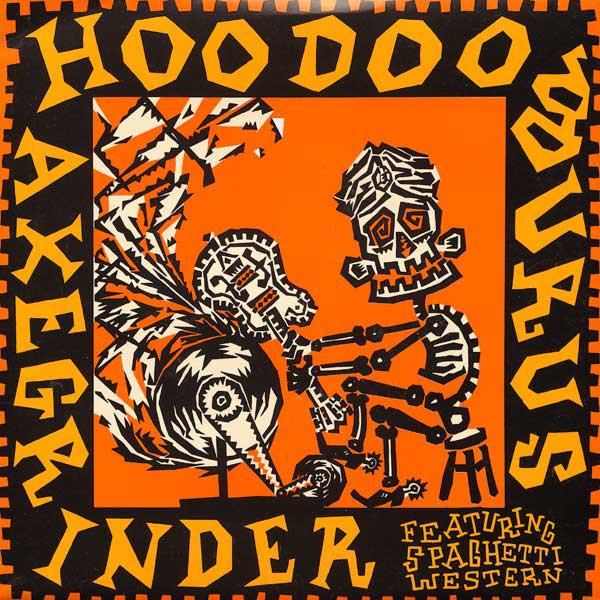 Hoodoo Gurus Axegrinder