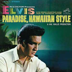 Presley, Elvis Paradise, Hawaiian Style