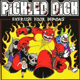 Pickled Dick Exercise Your Demons Vinyl