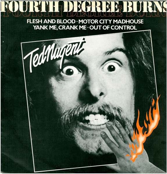 Nugent, Ted Fourth Degree Burns Vinyl