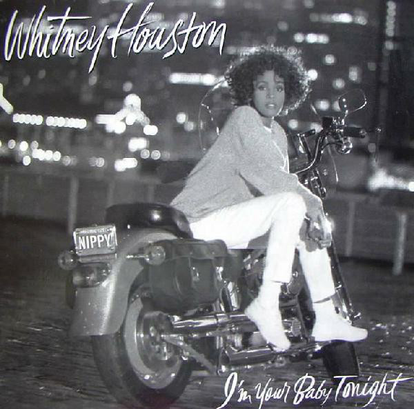 Houston Whitney Im Your Baby Tonight