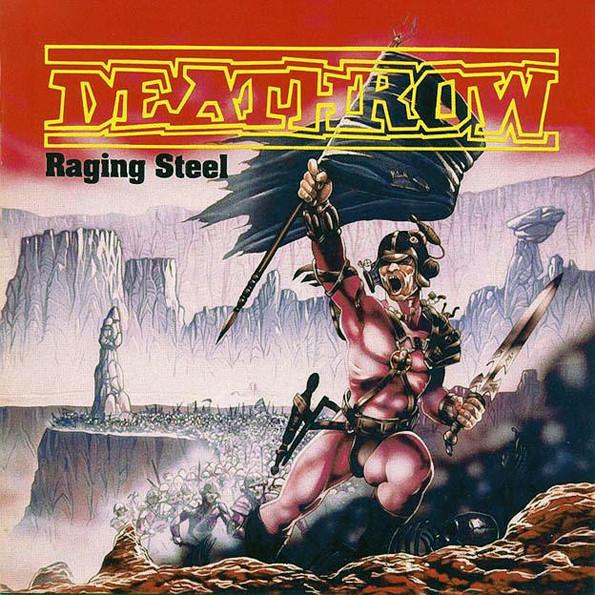 Deathrow Raging Steel