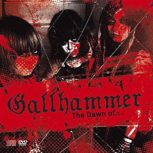 Gallhammer The Dawn of... CD