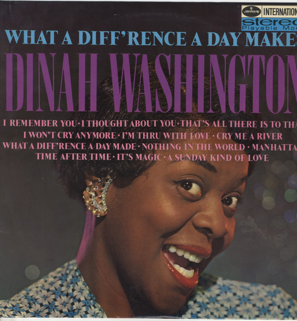Dinah Washington What A Diffrence A Day Makes