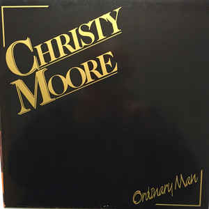 Moore, Christy Ordinary Man