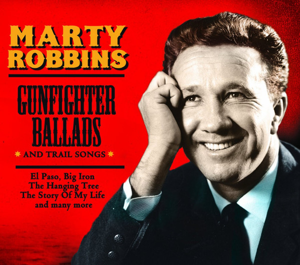 Robbins, Marty Gunfighter Ballads And Trail Songs
