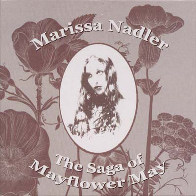 Nadler, Marissa The Saga Of Mayflower May