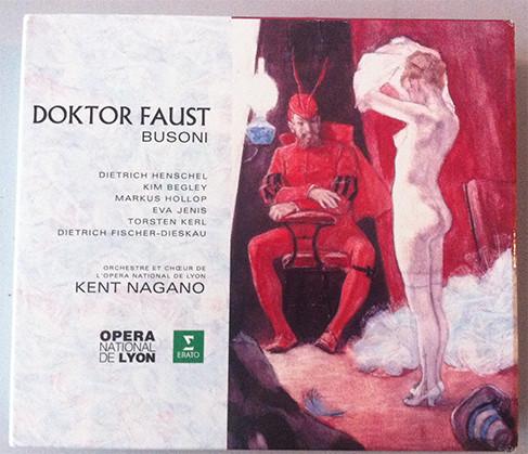 Busoni - Orchestre Et Chœur De L'Opéra National De Lyon, Kent Nagano Doktor Faust