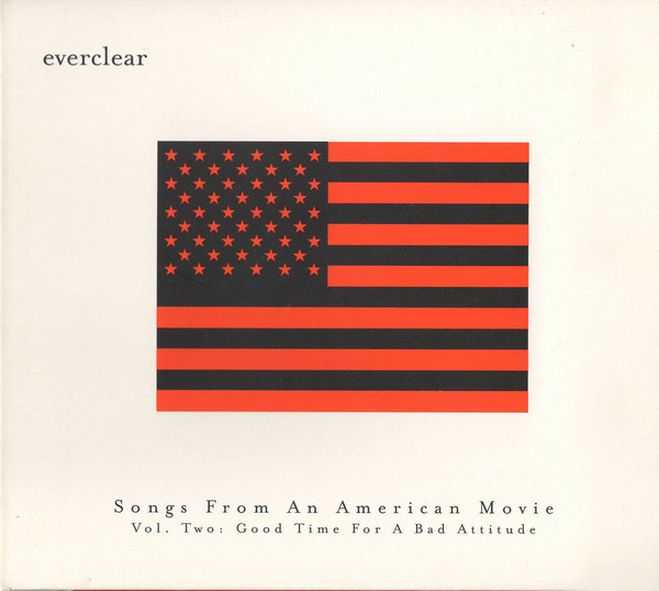 Everclear Songs From An American Movie Vol Two - Good Time For A Bad Attitude CD