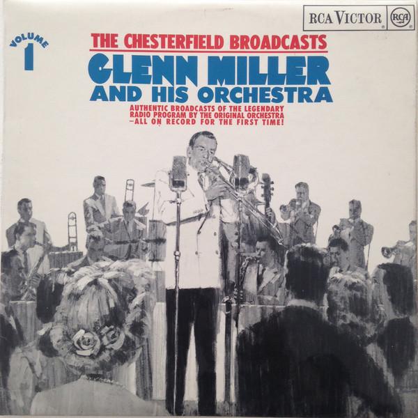 Miller, Glenn The Chesterfield Broadcasts, Volume 1