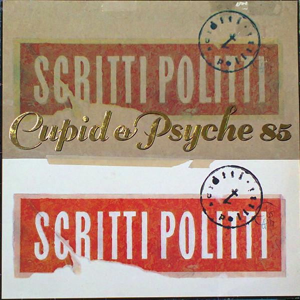 Scritti Politti Cupid & Pscyche 85