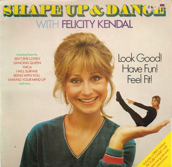 Kendal, Felicity Shape Up And Dance With Felicity Kendal Vinyl