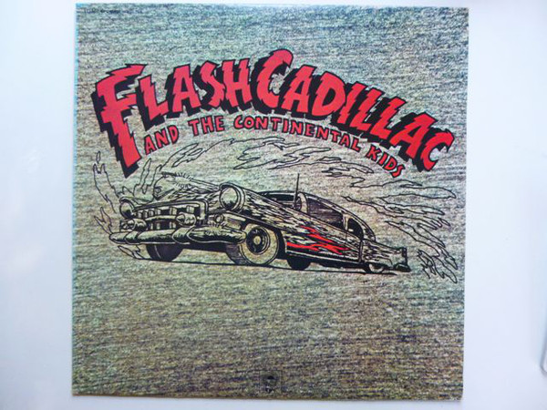 Flash Cadillac And The Continental Kids Flash Cadillac And The Continental Kids Vinyl