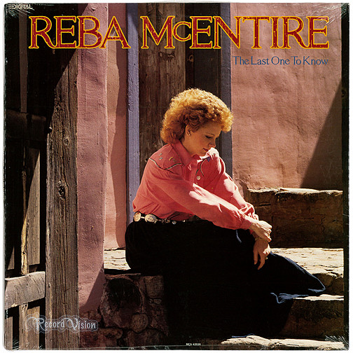 McEntire, Reba The Last One To Know Vinyl