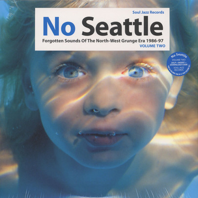 Various No Seattle - Forgotten Sounds Of The North-West Grunge Era 1986-97 Volume Two  Vinyl