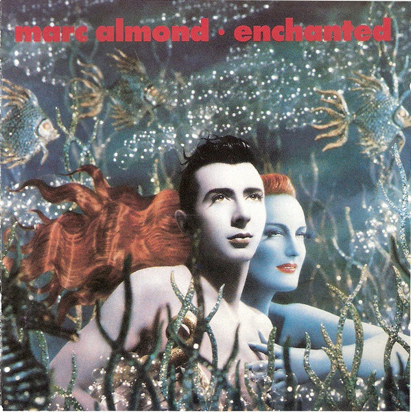 Almond, Marc Enchanted