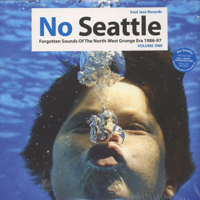 Various No Seattle - Forgotten Sounds Of The North-West Grunge Era 1986-97 Volume One  Vinyl