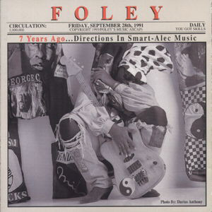 Foley 7 Years Ago Directions In Smart-Alec Music