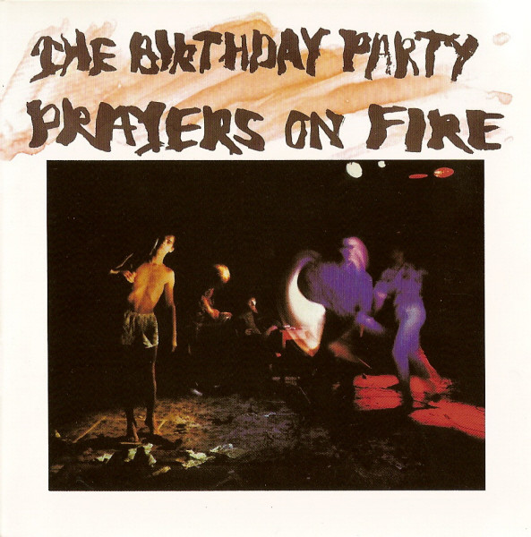 Birthday Party (The) Prayers On Fire CD