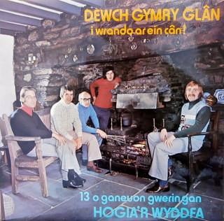 Hogia'r Wyddfa Dewch Gymry Glan