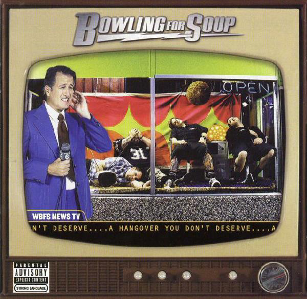 Bowling For Soup A Hangover You Don't Deserve