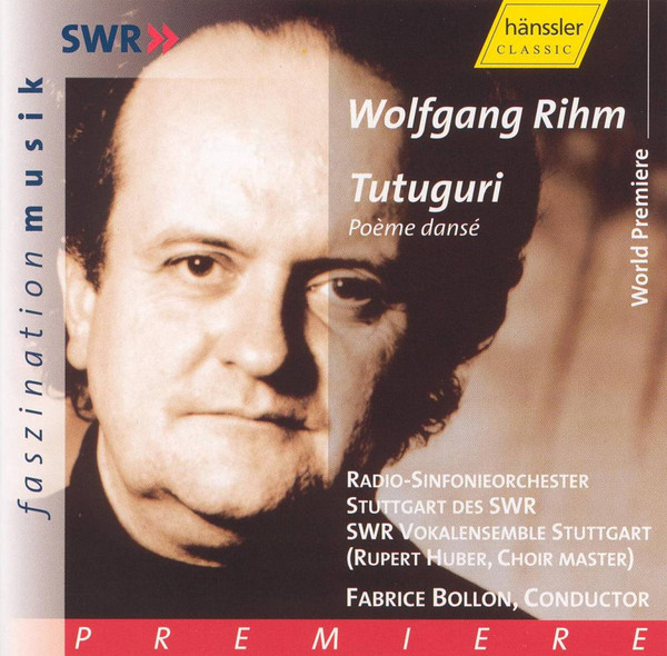 Rihm - Radio-Sinfonieorchester Stuttgart Des SWR, SWR Vokalensemble Stuttgart, Rupert Huber, Fabrice Bollon Tutuguri Vinyl