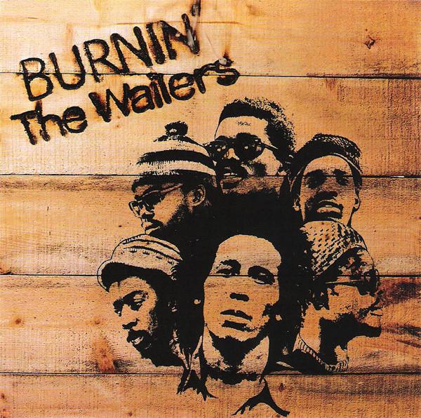 Bob Marley & The Wailers Burnin'