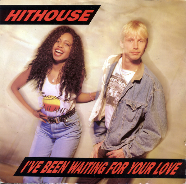 Hithouse I've Been Waiting For Your Love Vinyl