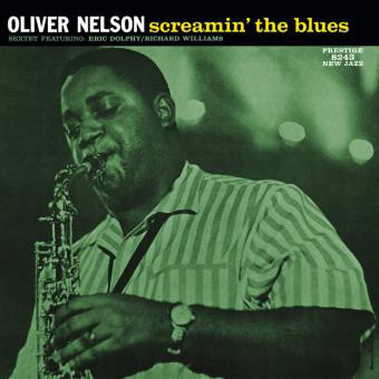 Oliver Nelson Sextet Featuring: Eric Dolphy / Richard Williams – Screamin' The Blues Vinyl