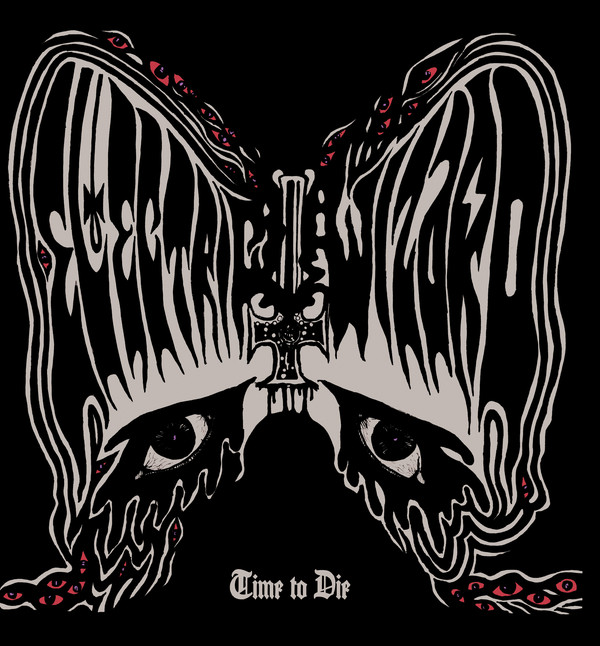 Electric Wizard Time To Die