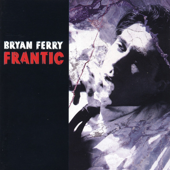Ferry, Bryan Frantic