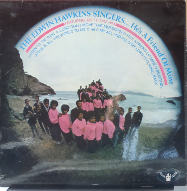 The Edwin Hawkins Singers He's A Friend Of Mine Vinyl