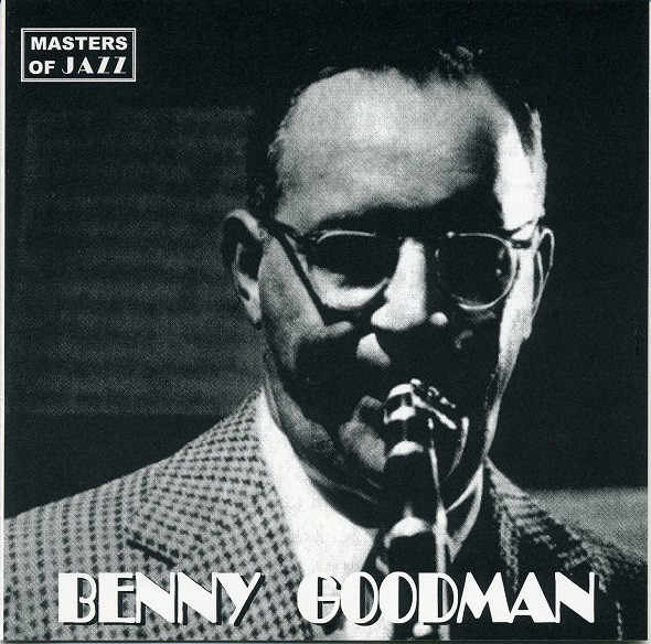 Goodman, Benny Masters Of Jazz