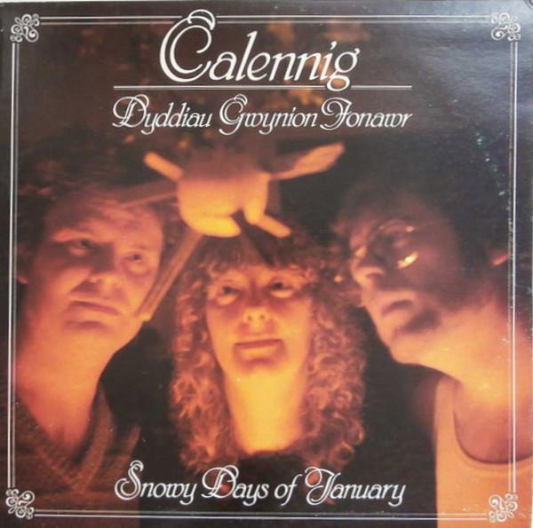Calennig Dyddiau Gwynion Ionawr - Snowy Days Of January Vinyl
